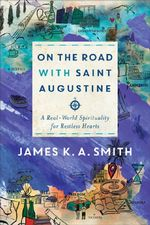 On The Road With Saint Augustine cover image.