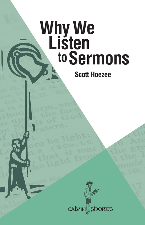 Why We Listen to Sermons - Publications | Calvin University