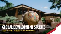 Calvin Connections: Global Development Studies