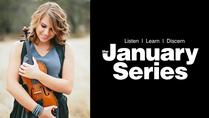 January Series - American Violinist in Concert