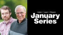 January Series - Moving Beyond Labels to a Christian Dialogue about Creation and Evolution