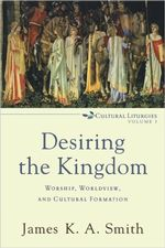 Desiring the Kingdom cover image.