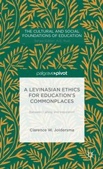 A Levinasian Ethics for Education's Commonplaces cover image.