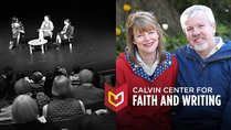 Calvin Center for Faith & Writing Commissioning