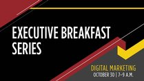 Executive Breakfast Series - Digital Marketing
