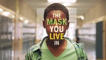 The Mask You Live In screening