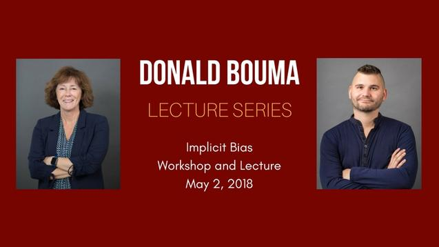 Banner image showing the two lecturers and title: David Bouma lecture series, Implicit Bias