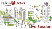 Calvin LifeWork Live Session: Resumes that Get Results