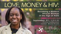 LOVE, MONEY & HIV: Becoming a Modern  African Woman  in the Age of AIDS