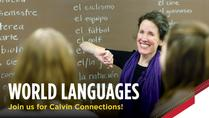 Calvin Connections: World Languages