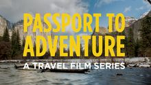 Thumbnail for Passport to Adventure - America's Parks