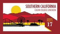 Calvin College Luncheon in Southern California