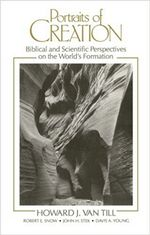 Portraits of Creation: Biblical and Scientific Perspectives on the World's Formation cover image.