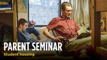 Parent Seminar: Student Housing