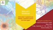 Astrocytes in autoimmune disease: bedside to bench and back again