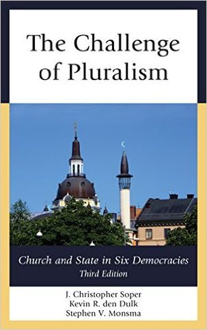 The Challenge of Pluralism: Church and State in Six Democracies 3rd Edition