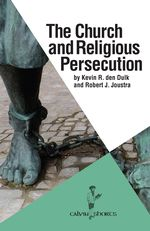 The Church and Religious Persecution cover image.