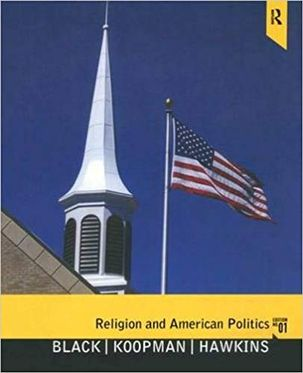 Religion and American Politics: Classic and Contemporary Perspectives