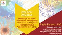 Assessing K-12 Three-Dimensional Learning Using Life Science and Physical Science Formative Assessments and Rubrics
