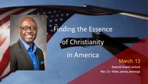 Finding the Essence of Christianity in America