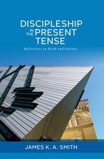 Discipleship in the Present Tense cover image.