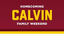Calvin Homecoming and Family Weekend