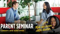 New Parent Seminar: Careers & Outcomes