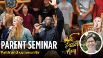 New Parent Seminar: Faith & Community