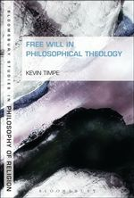 Free Will in Philosophical Theology cover image.