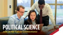 Calvin Connections: Political Science/International Relations