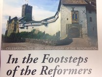 September Europe CALL Trip: In the Footsteps of the Reformation