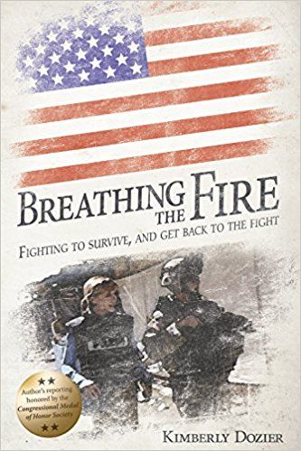 Breathing the Fire: Fighting to Survive, and Get Back to the Fight cover image