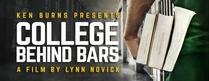 Ken Burns Presents: College Behind Bars