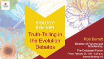 Truth-Telling in the Evolution Debates