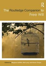 The Routledge Companion to Free Will cover image.