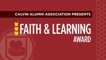 Faith & Learning Award Dinner with Prof. Q. Schultze