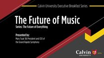 Alumni Online Resources - Executive Breakfast Series -  The Future of Music