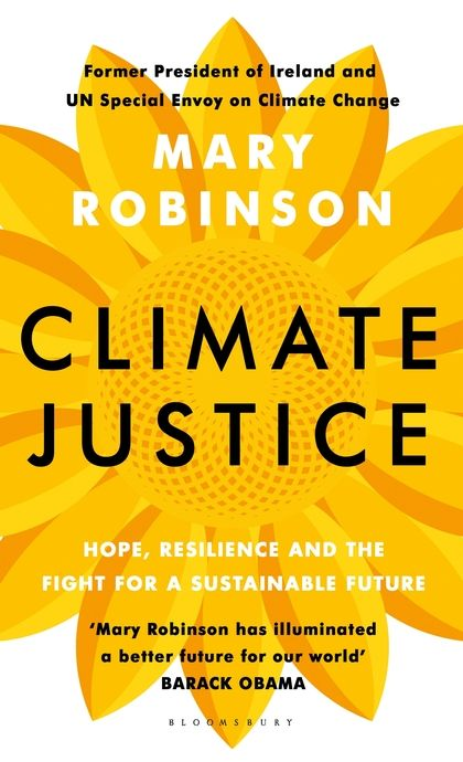 Climate Justice: Hope, Resilience and the Fight for a Sustainable Future