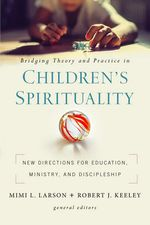 Cover of Bridging Theory and Practice in Children's Spiritualty