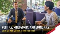 Calvin Connections: Politics, Philosophy, and Economics