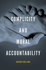 Complicity and Moral Accountability cover image.