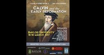 CSS Conference: Calvin and the Early Reformation