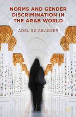 Norms and Gender Discrimination in the Arab World cover image.