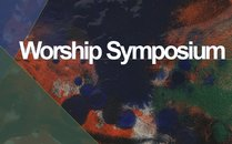 Symposium on Worship