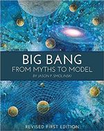 Big Bang: From Myths to Model cover image.