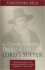 A Clear and Simple Treatise on the Lord's Supper cover image.