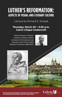 Richard Schade Lecture-Luther 500 years