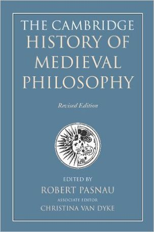 The Cambridge History of Medieval Philosophy