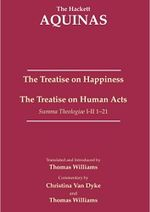 The Treatise on Happiness • The Treatise on Human Acts cover image.