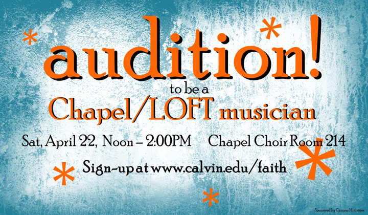 Audition poster for chapel and loft musicians